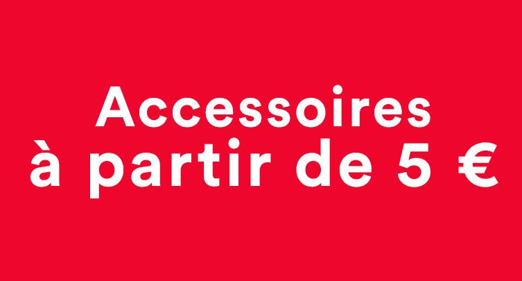 Accessoires jusqu'à 50%